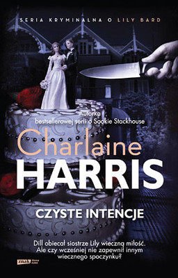 Charlaine Harris - Czyste Intencje / Charlaine Harris - Shakespeare's Christmas