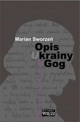 Marian Sworzeń - Opis Krainy Gog