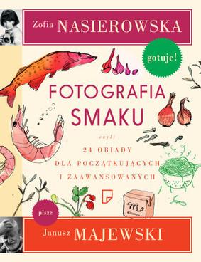 Zofia Nasierowska - Fotografia Smaku