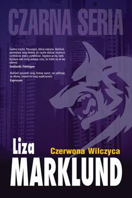 Liza Marklund - Czerwona Wilczyca / Liza Marklund - Den röda vargen