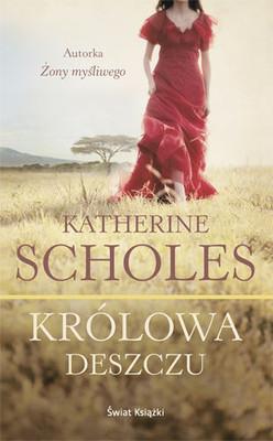 Katherine Scholes - Królowa Deszczu / Katherine Scholes - The Rain Queen