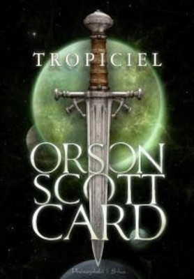 Orson Scott Card - Tropiciel / Orson Scott Card - The Pathfinder