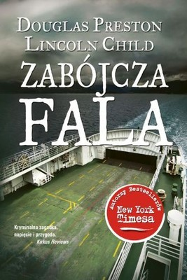 Douglas Preston, Lincoln Child - Zabójcza Fala / Douglas Preston, Lincoln Child - Riptide