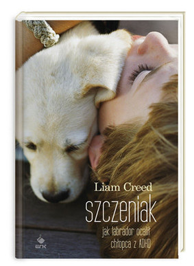 Liam Creed - Szczeniak / Liam Creed - Sick Puppy