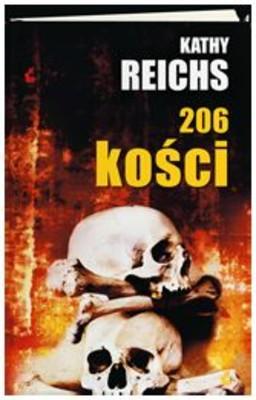 Kathy Reichs - 206 Kości / Kathy Reichs - 206 Bones