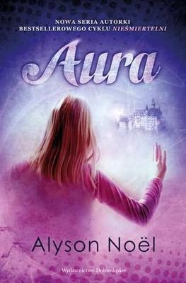 Alyson Noel - Aura