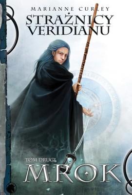 Marianne Curley - Strażnicy Veridianu 2. Mrok