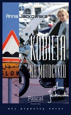 Anna Jackowska - Kobieta na Motocyklu
