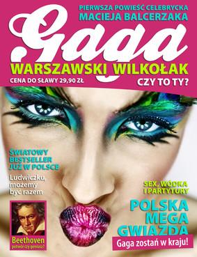 Maciej Balcerzak - Gaga Warszawski Wilkołak