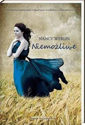 Nancy Werlin - Niemożliwe / Nancy Werlin - Impossible