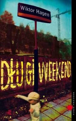 Wiktor Hagen - Długi Weekend