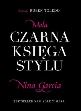 Nina Garcia - Mała Czarna Księga Stylu