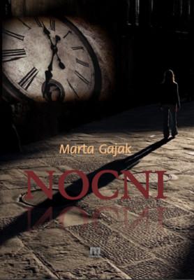 Marta Gajak - Nocni