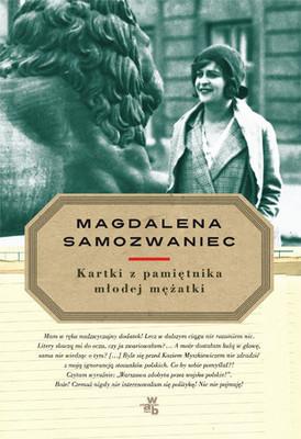 Magdalena Samozwaniec - Kartki z pamiętnika młodej mężatki