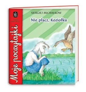 Sergiej Michałkow - Nie płacz, Koziołku