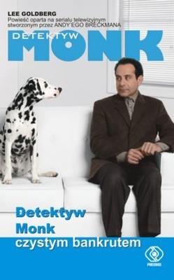 Lee Goldberg - Detektyw Monk czystym bankrutem / Lee Goldberg - Mr. Monk is Cleaned Out