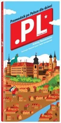 Andrzej Paulukiewicz - Kropka pe el - przewodnik po Polsce dla dzieci