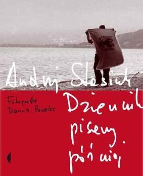 Andrzej Stasiuk - Dziennik pisany później