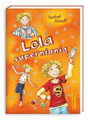 Isabel Abedi - Lola supernianią