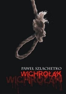 Paweł Szlachetko - Wichrołak