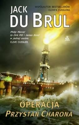 Jack Du Brul - Operacja Przystań Charona / Jack Du Brul - Charon's Landing