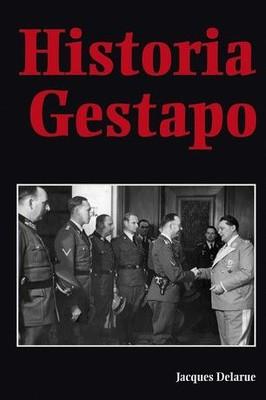 Jacques Delarue - Historia Gestapo / Jacques Delarue - Histoire de la Gestapo