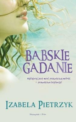 Izabela Pietrzyk - Babskie Gadanie