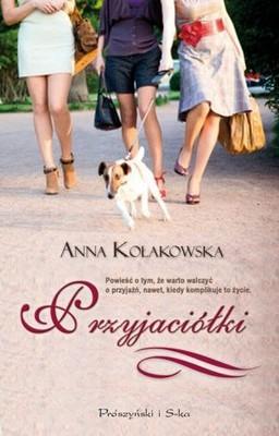Agata Kołakowska - Przyjaciółki