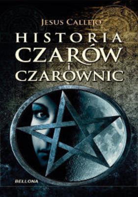 Jesus Callejo - Historia Czarów i Czarownic / Jesus Callejo - Breve Historia de la Brujería