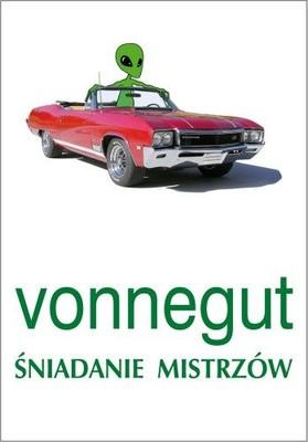 Kurt Vonnegut - Śniadanie Mistrzów