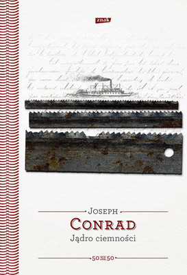 Joseph Conrad - Jądro Ciemności / Joseph Conrad - The Heart of Darkness