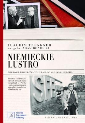 Joachim Trenkner, Paulina Gulińska-Jurgiel - Niemieckie Lustro