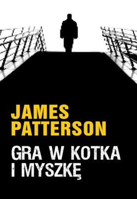 James Patterson - Gra w Kotka i Myszkę / James Patterson - Cat and Mouse