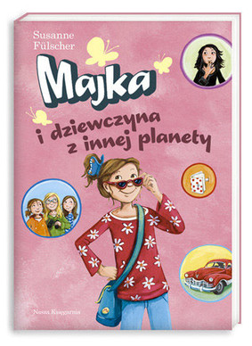Susanne Fulscher - Majka i Dziewczyna z Innej Planety / Susanne Fulscher - Mia und das Mädchen vom anderen Stern