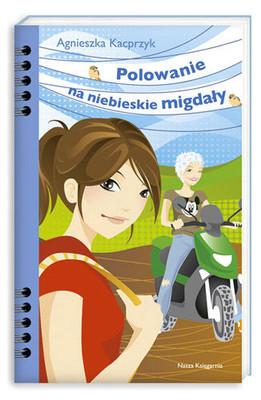Agnieszka Kacprzyk - Polowanie na Niebieskie Migdał