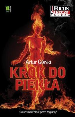 Artur Górski - Krok do Piekła