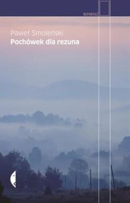 Paweł Smoleński - Pochówek Dla Rezuna