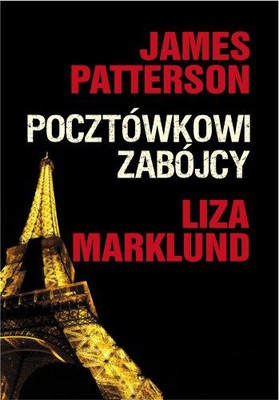James Petterson - Pocztówkowi Zabójcy / James Petterson - Postcard Killers