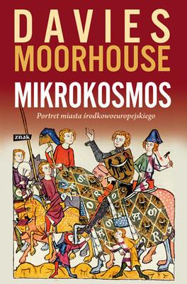 Roger Moorhouse, Norman Davies - Mikrokosmos. Portret Miasta Środkowoeuropejskiego
