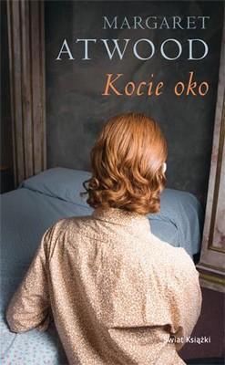 Margaret Atwood - Kocie Oko