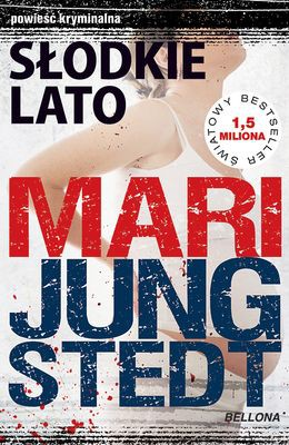 Mari Jungstedt - Słodkie Lato / Mari Jungstedt - I denna ljuva sommartid