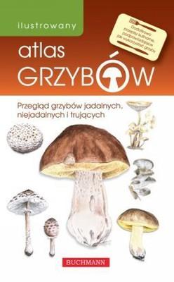 Emilia Grzędzicka - Ilustrowany atlas grzybów