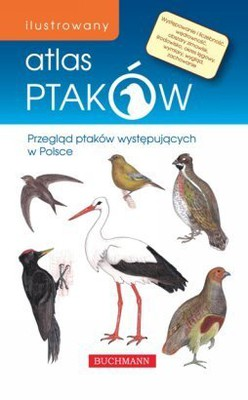Emilia Grzędzicka - Ilustrowany atlas ptaków