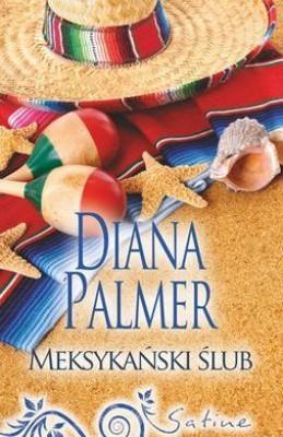 Diana Palmer - Meksykański ślub / Diana Palmer - Connal