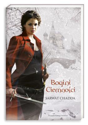 Sarwat Chadda - Bogini Ciemności / Sarwat Chadda - Dark Goddess