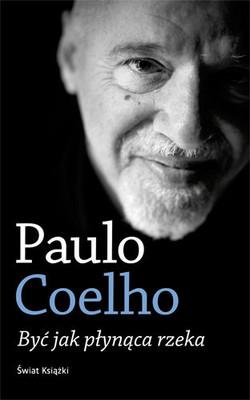 Paulo Coelho - Być Jak Płynąca Rzeka / Paulo Coelho - Ser como o rio que flui...