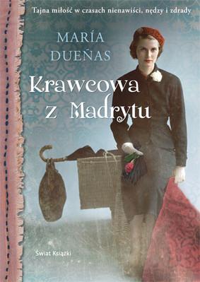 Maria Duenas - Krawcowa z Madrytu / Maria Duenas - El Tiempo entre costuras