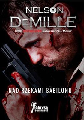 Nelson DeMille - Nad Rzekami Babilonu