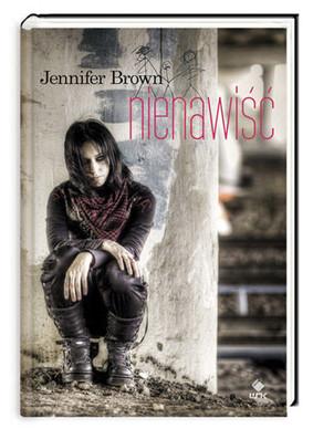 Jennifer Brown - Nienawiść / Jennifer Brown - Hate List