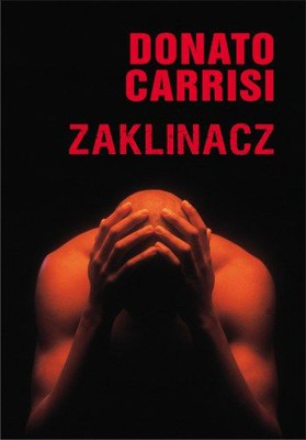Donato Carrisi - Zaklinacz